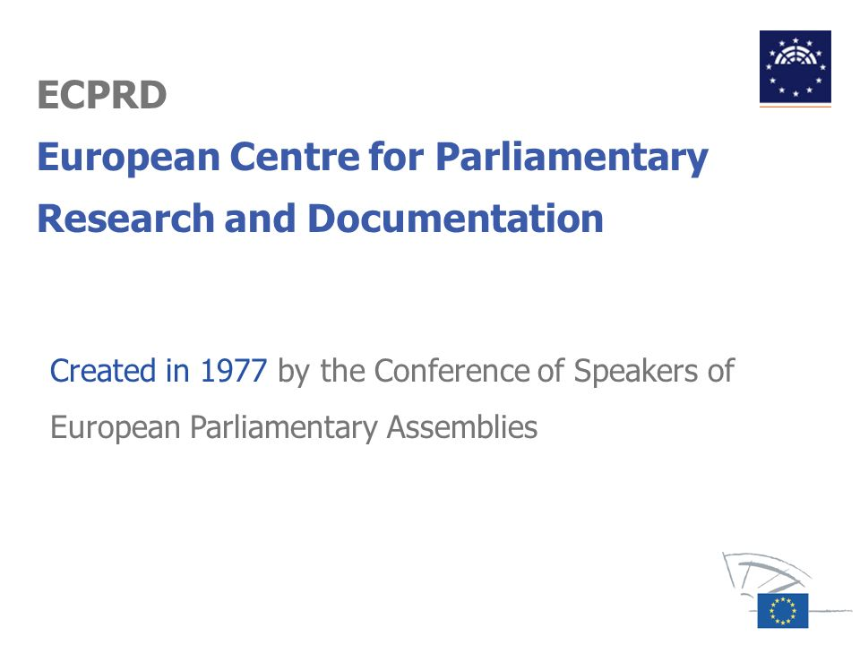 ECPRD European Centre for Parliamentary Research and Documentation