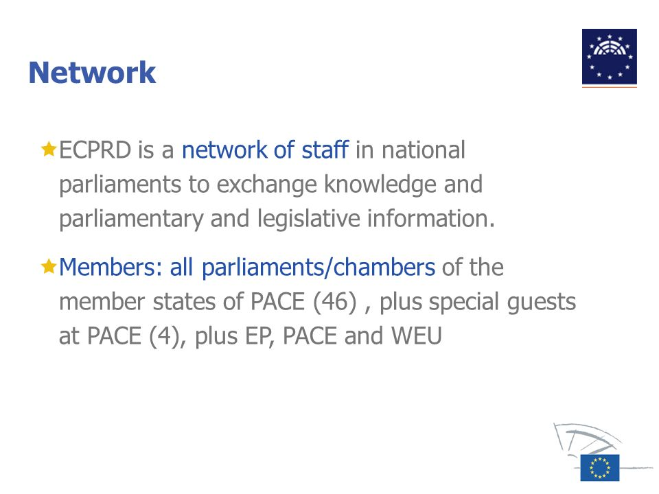 Network ECPRD is a network of staff in national parliaments to exchange knowledge and parliamentary and legislative information.