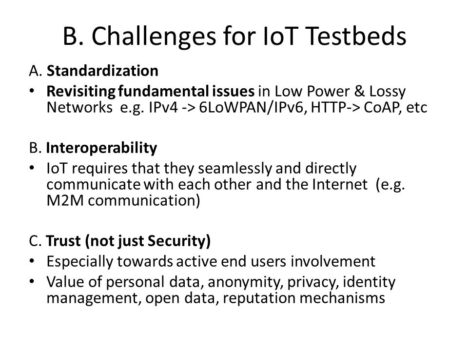 B. Challenges for IoT Testbeds
