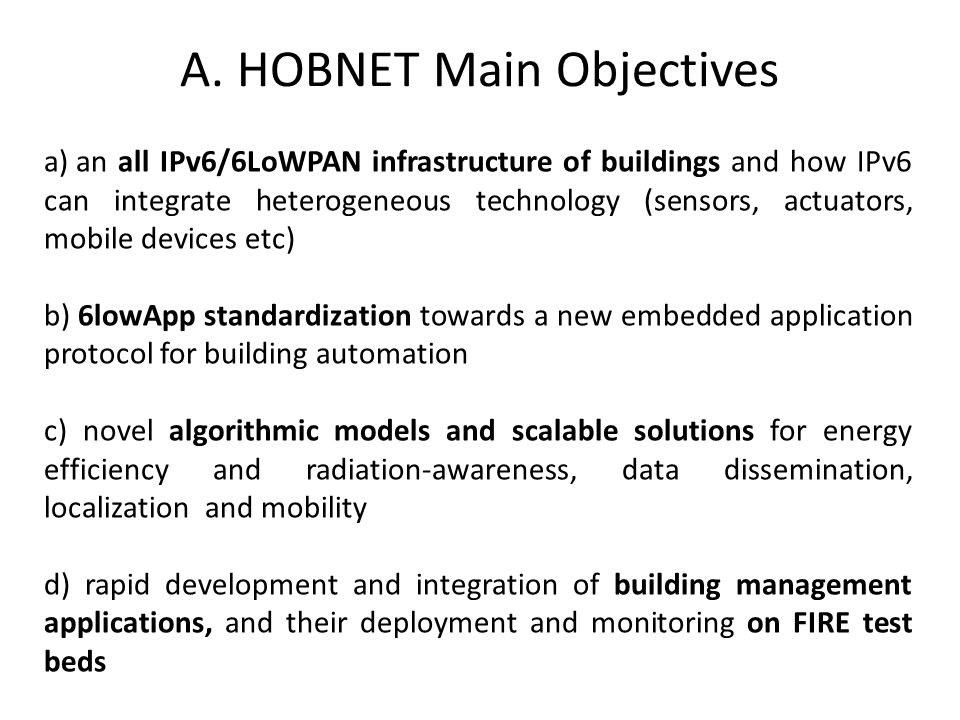 A. HOBNET Main Objectives