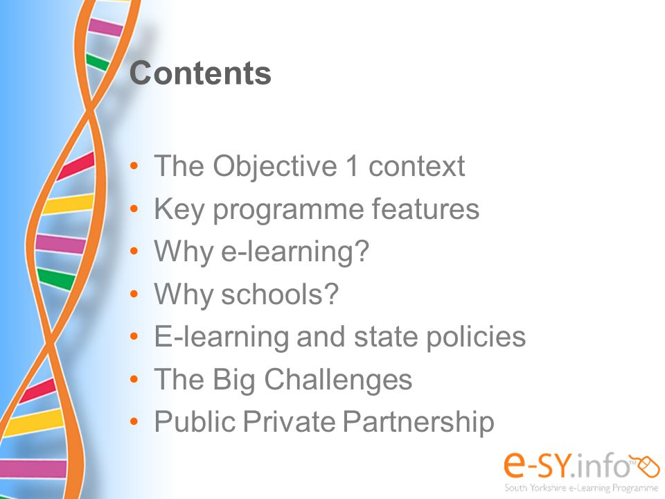 Contents The Objective 1 context Key programme features