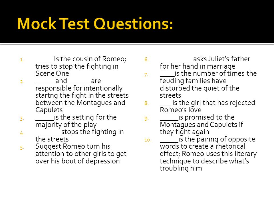 ROMEO AND JULIET, ACT ONE – Test: Wednesday, February 18