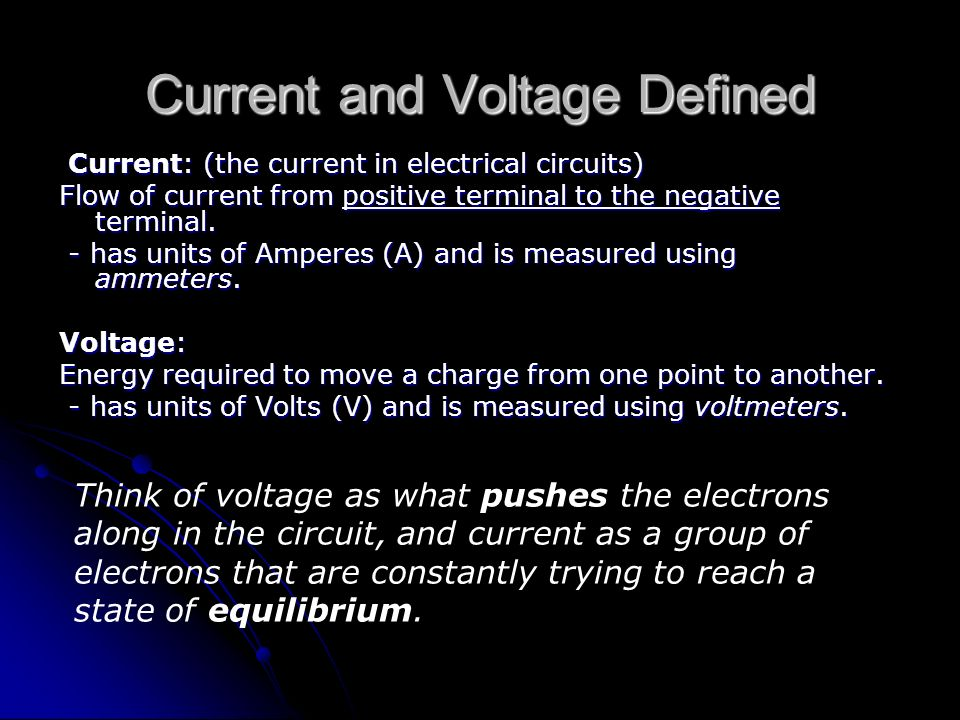 Current and Voltage Defined