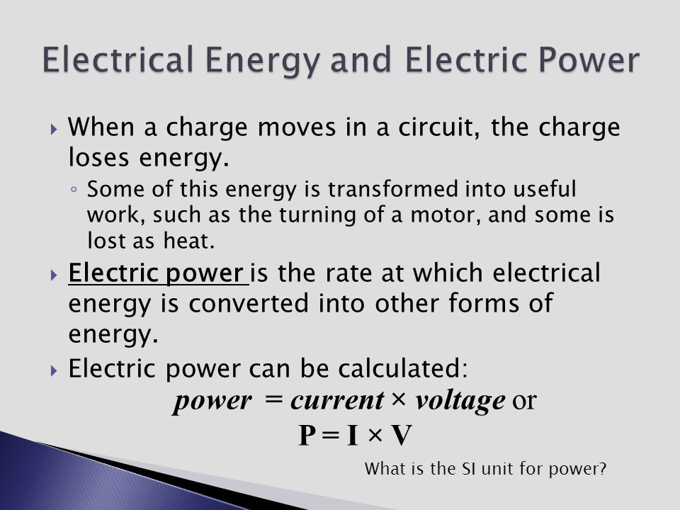 Electrical Energy and Electric Power