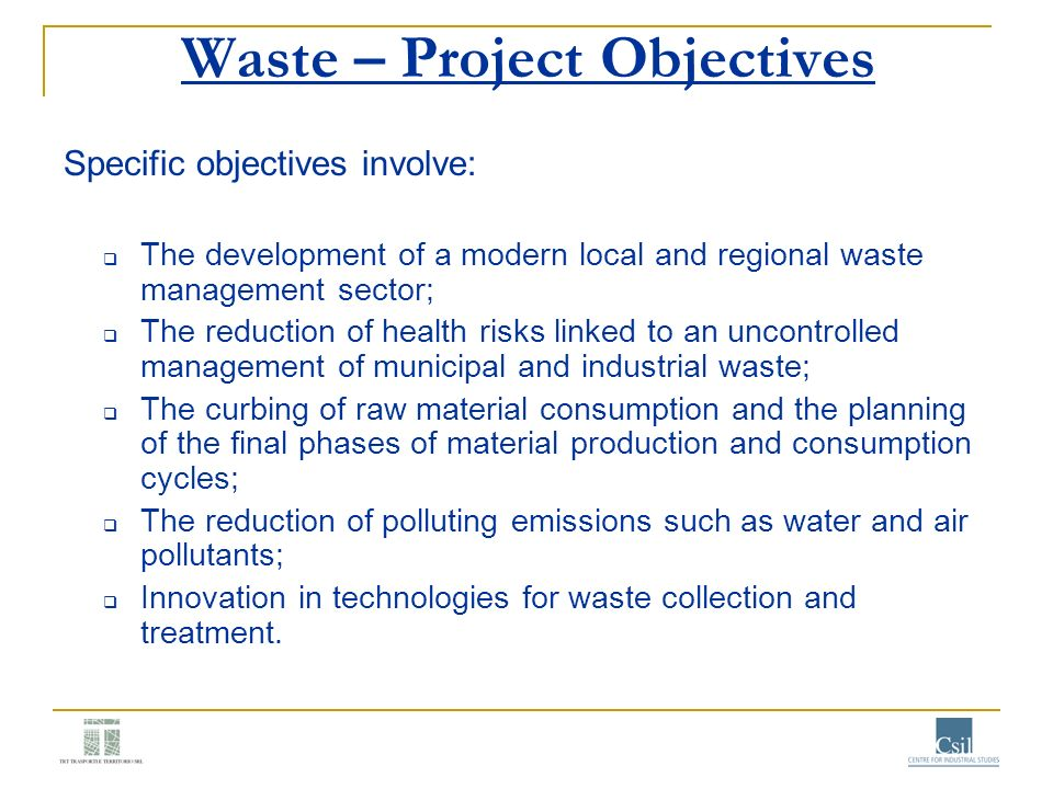 Waste – Project Objectives
