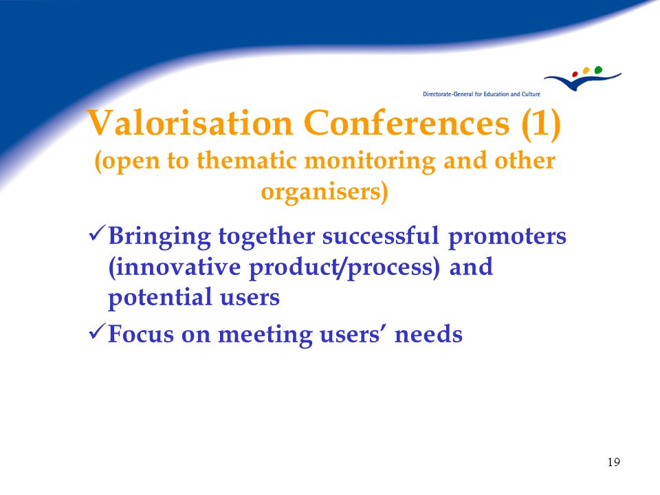 Valorisation Conferences (1) (open to thematic monitoring and other organisers)