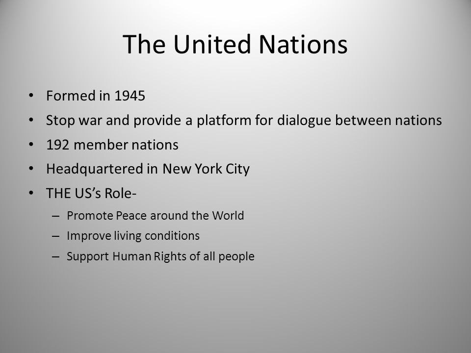 The United Nations Formed in 1945