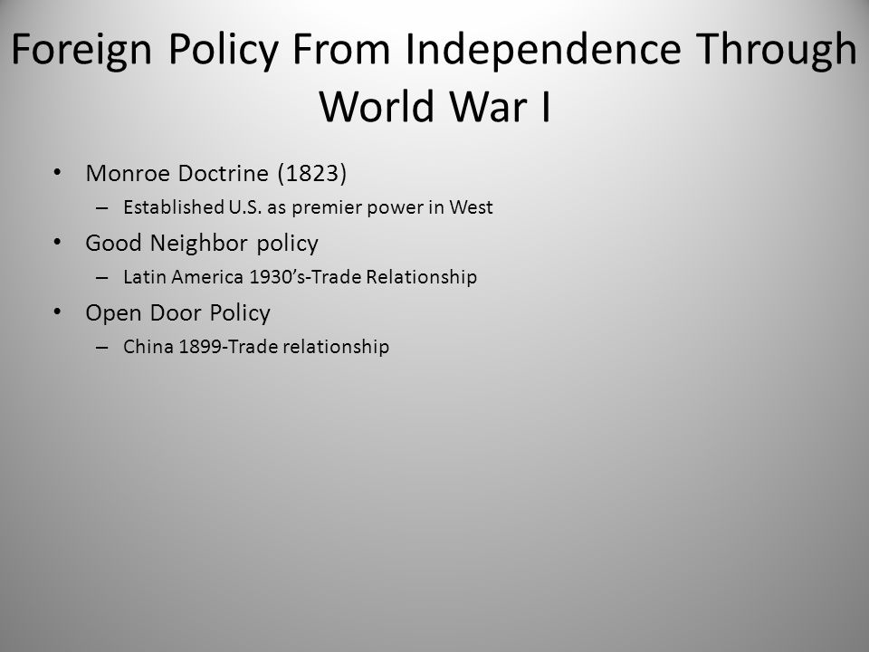 Foreign Policy From Independence Through World War I