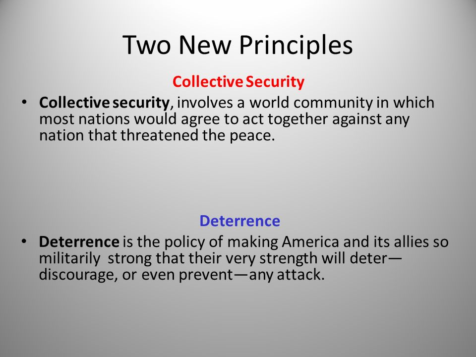Two New Principles Collective Security