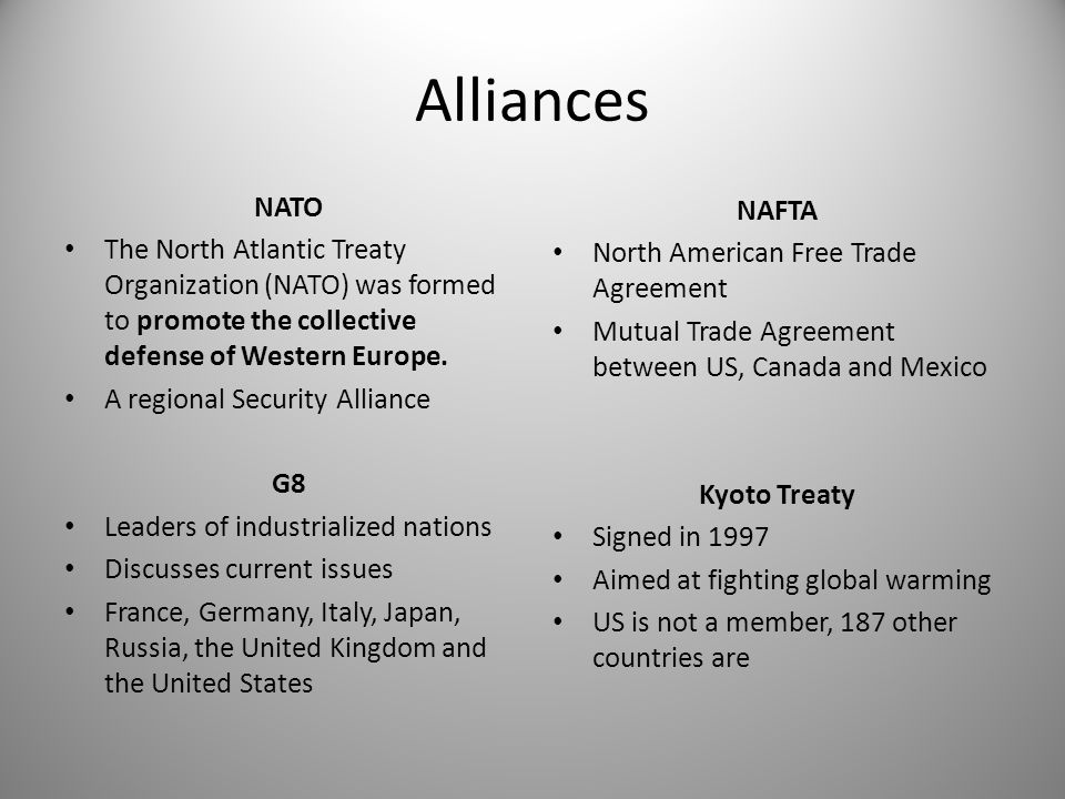 Alliances NATO. The North Atlantic Treaty Organization (NATO) was formed to promote the collective defense of Western Europe.