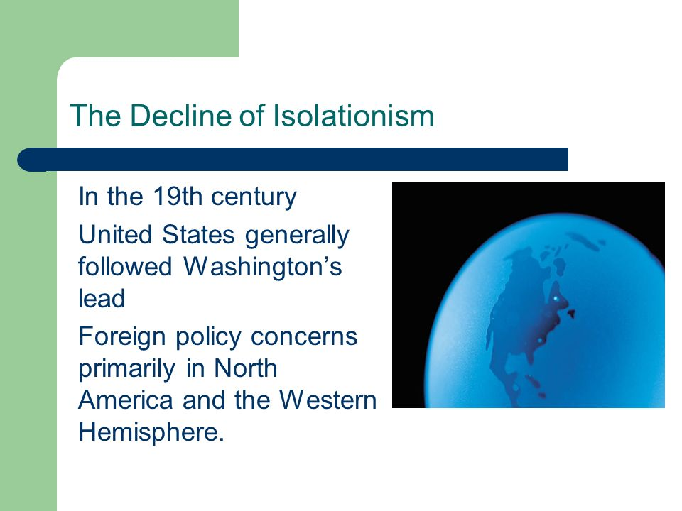 The Decline of Isolationism