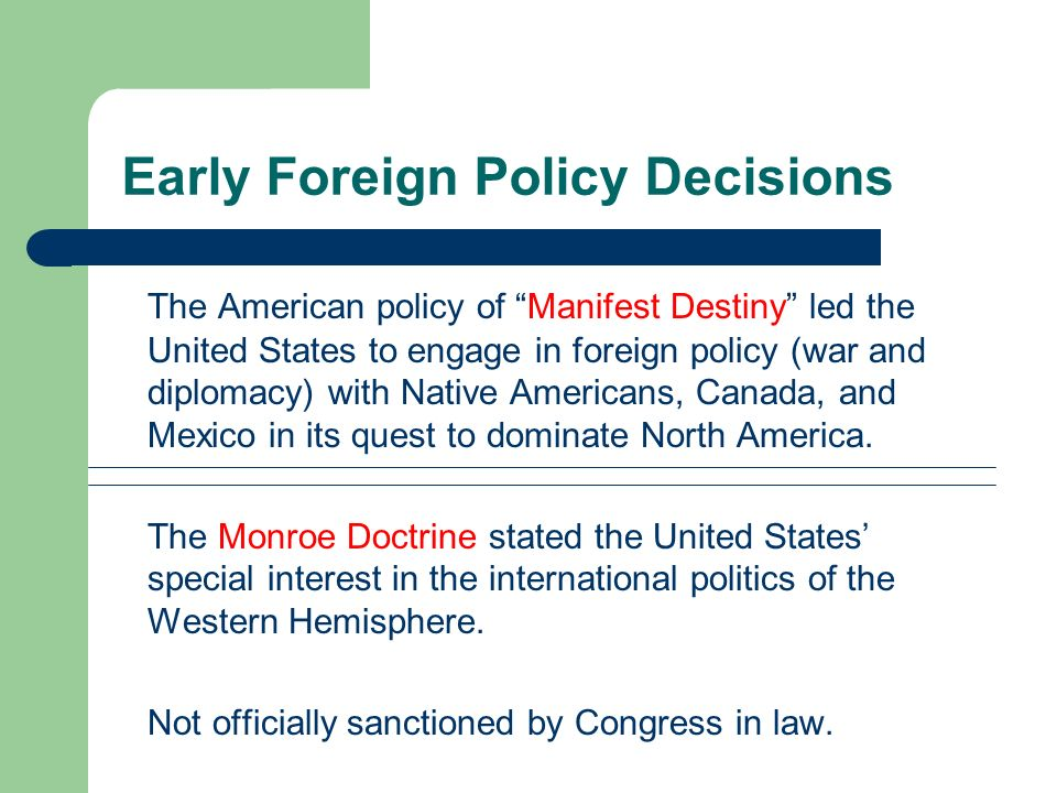 Early Foreign Policy Decisions
