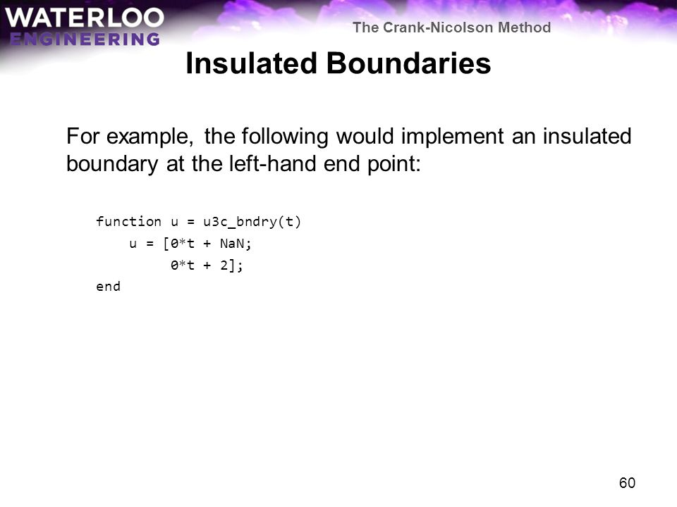 The Crank-Nicolson Method and Insulated Boundaries - ppt video