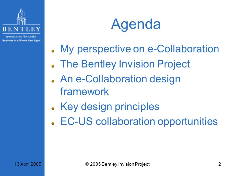 © 2005 Bentley Invision Project