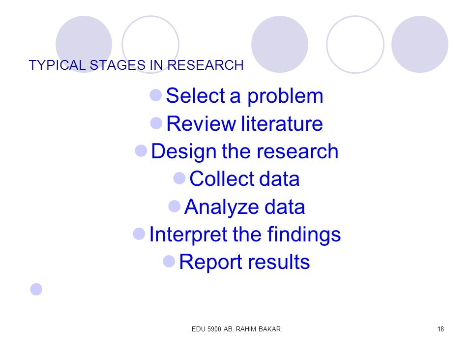 TYPICAL STAGES IN RESEARCH