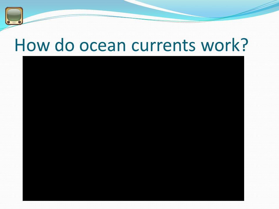 How do ocean currents work