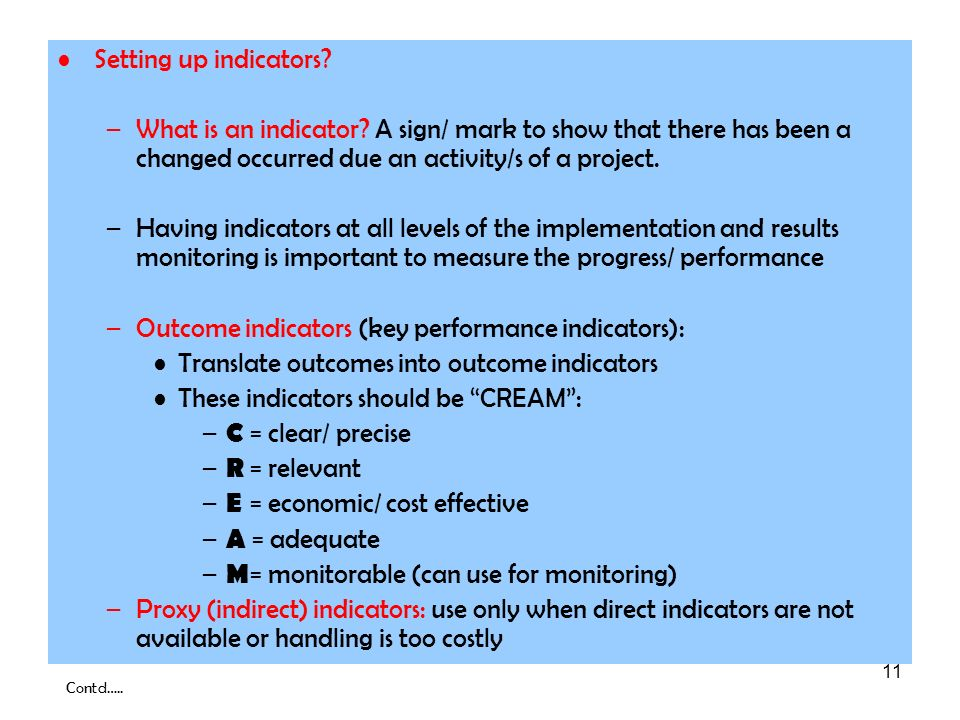 Outcome indicators (key performance indicators):