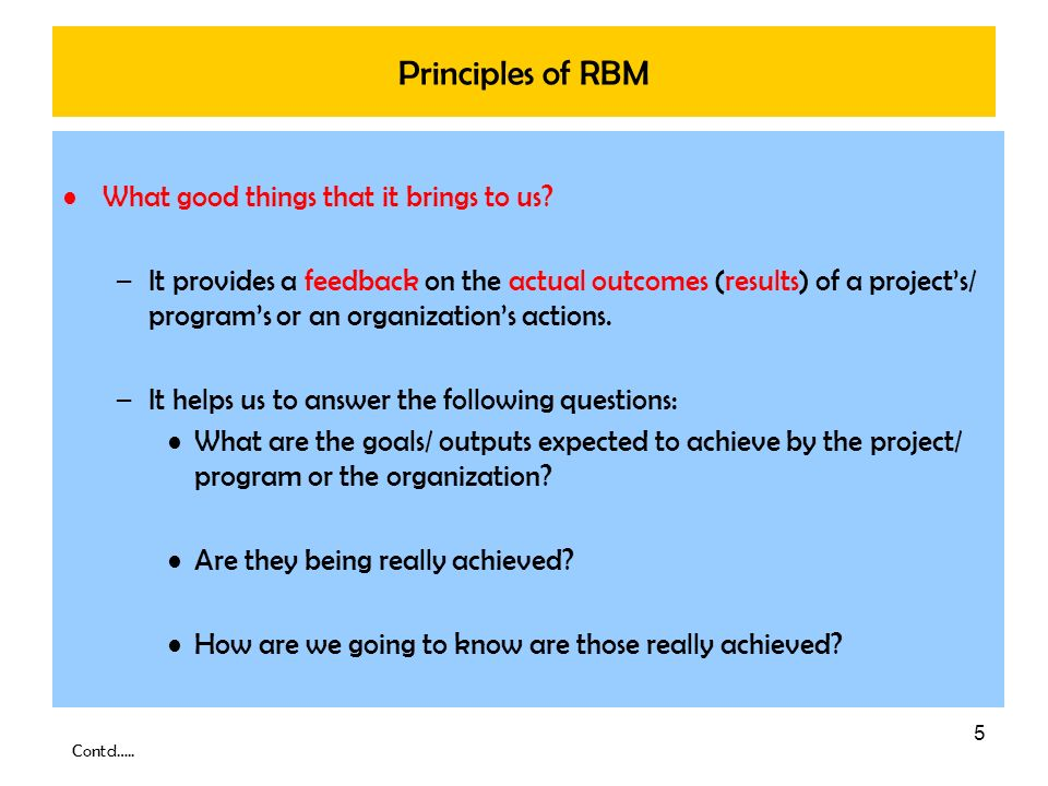 Principles of RBM What good things that it brings to us
