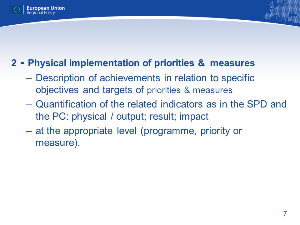at the appropriate level (programme, priority or measure).