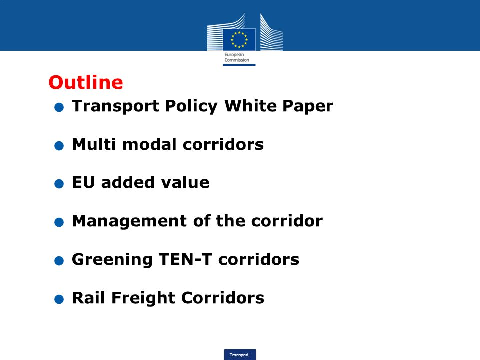 Outline Transport Policy White Paper Multi modal corridors