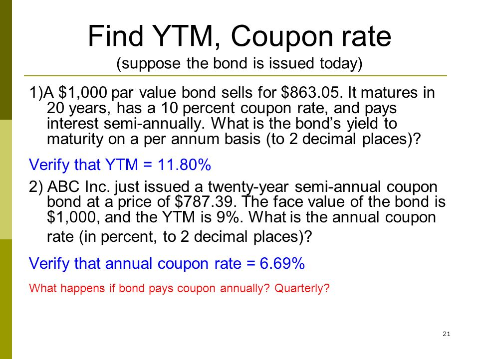 Find Ytm Coupon Rate Suppose The Bond Is Issued Today