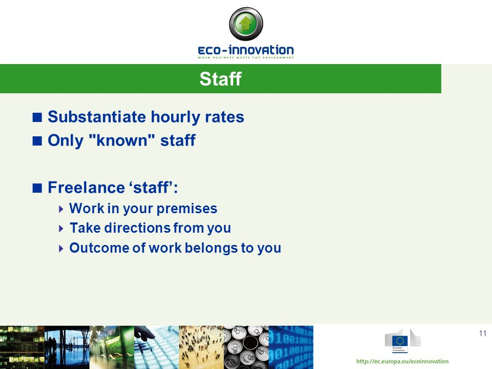Staff Substantiate hourly rates Only known staff Freelance 'staff':