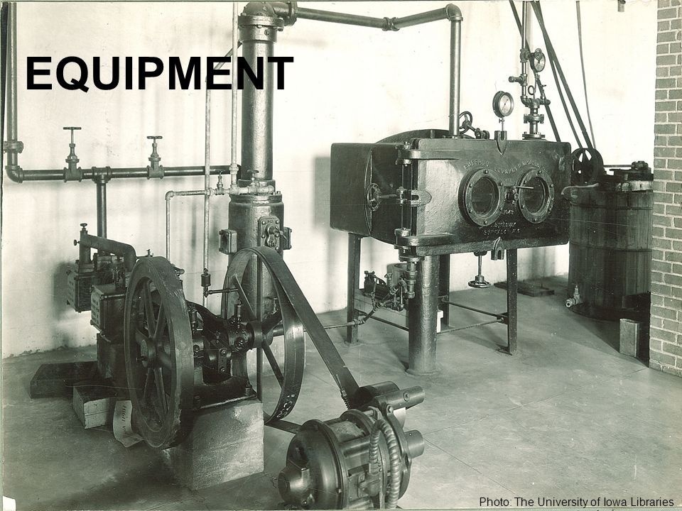 EQUIPMENT Photo: The University of Iowa Libraries