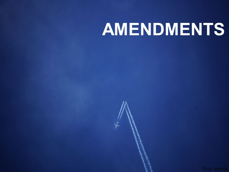 AMENDMENTS Photo: dsevilla