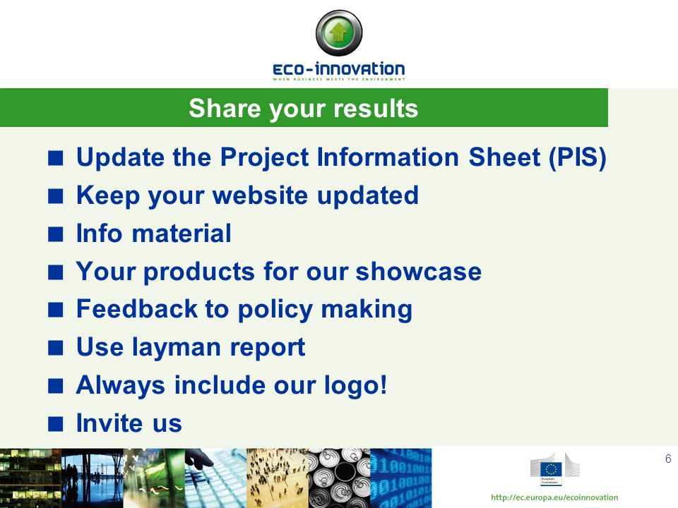 Update the Project Information Sheet (PIS) Keep your website updated