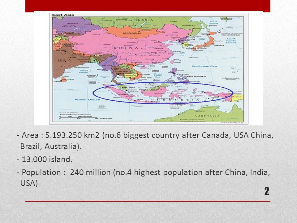 - Area : 5.193.250 km2 (no.6 biggest country after Canada, USA China, Brazil, Australia).