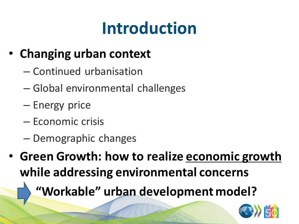 Introduction Changing urban context