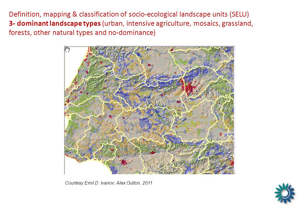 Definition, mapping & classification of socio-ecological landscape units (SELU) 3- dominant landscape types (urban, intensive agriculture, mosaics, grassland, forests, other natural types and no-dominance)