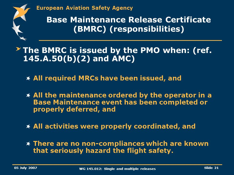 Base Maintenance Release Certificate (BMRC) (responsibilities)