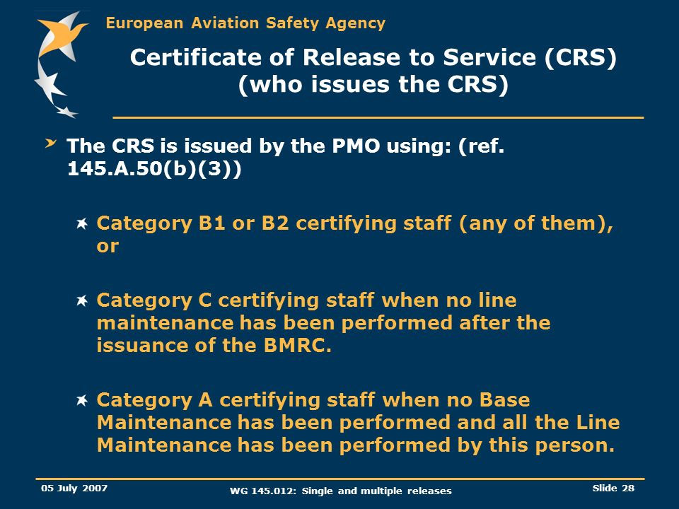 Certificate of Release to Service (CRS) (who issues the CRS)