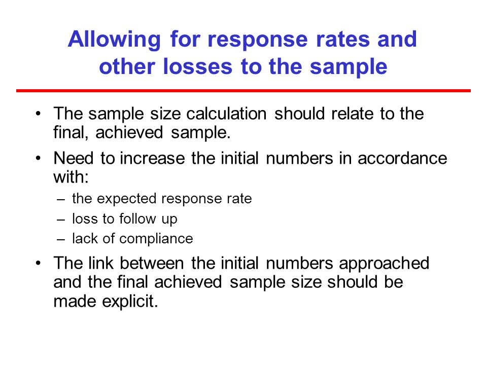 Allowing for response rates and other losses to the sample