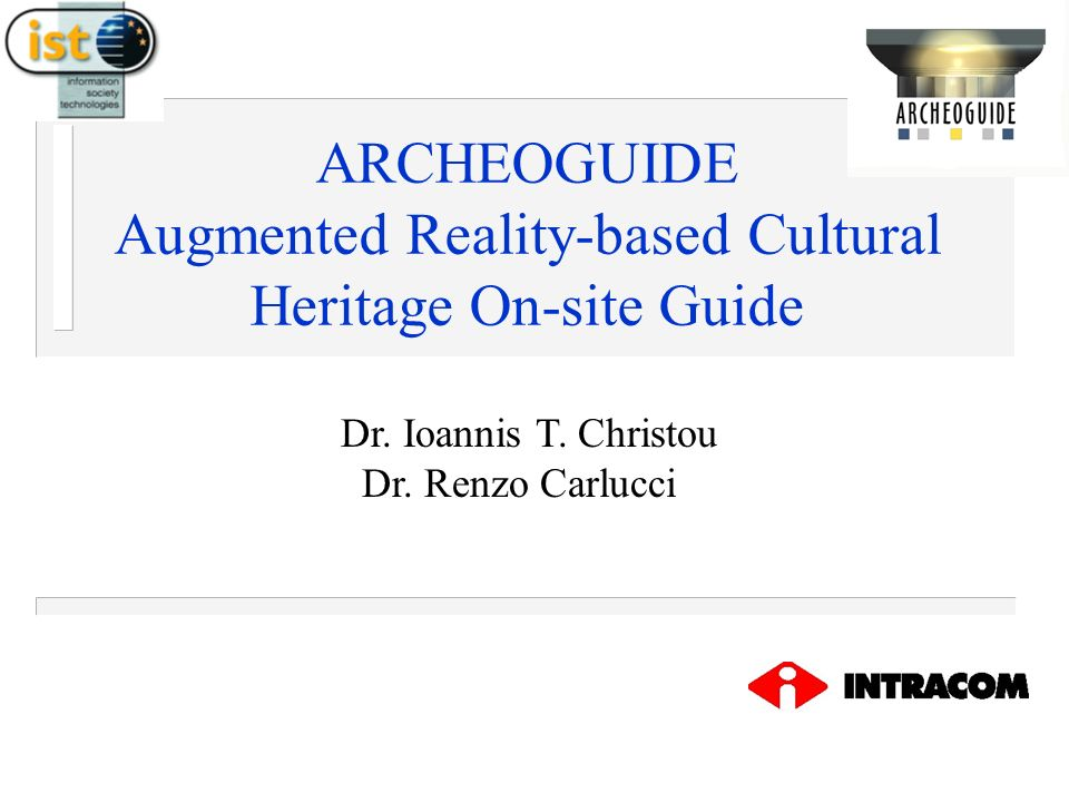 ARCHEOGUIDE Augmented Reality-based Cultural Heritage On-site Guide