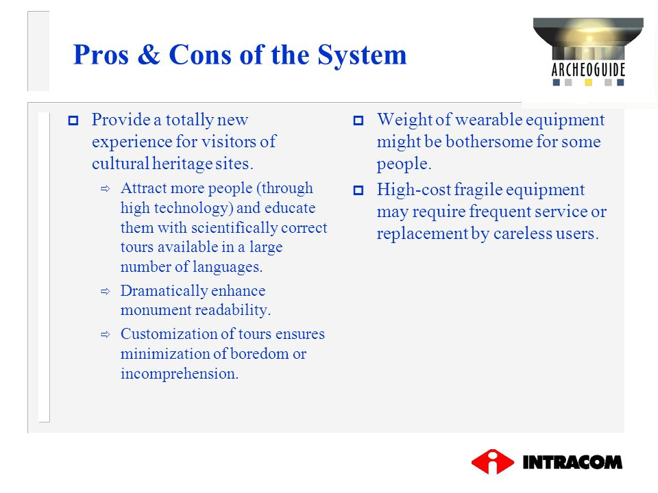 Pros & Cons of the System
