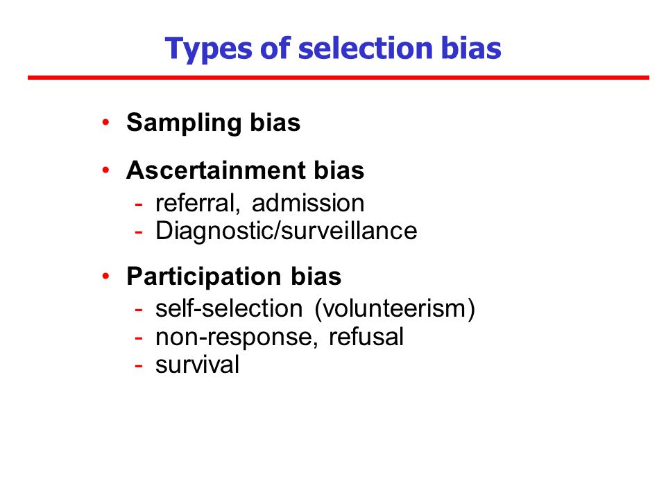 Types of selection bias