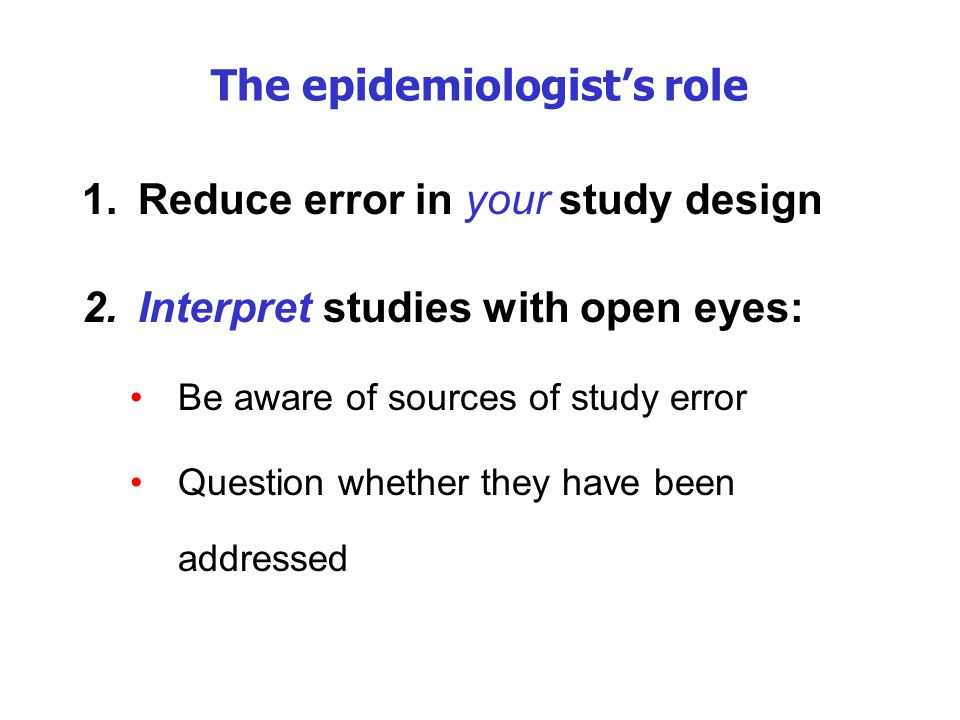 The epidemiologist's role