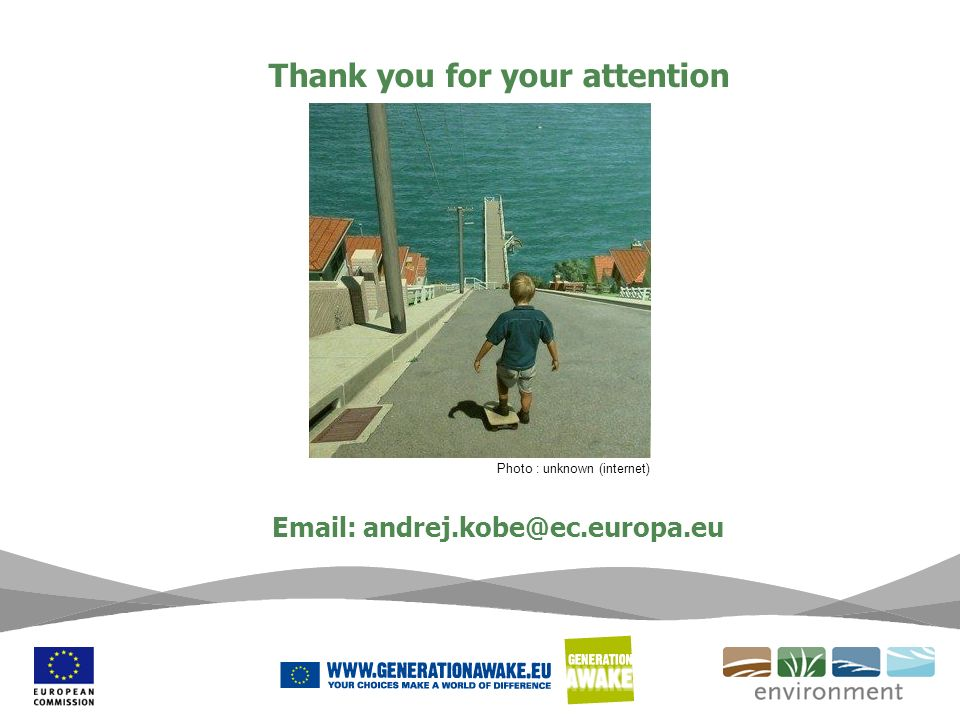 Thank you for your attention Email: andrej.kobe@ec.europa.eu