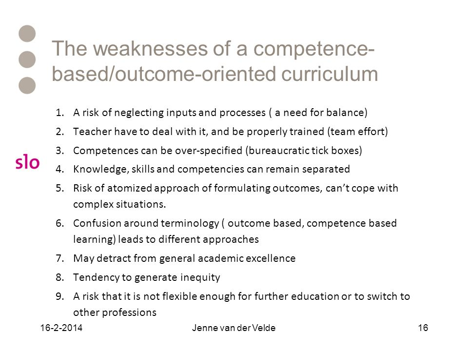 The weaknesses of a competence-based/outcome-oriented curriculum