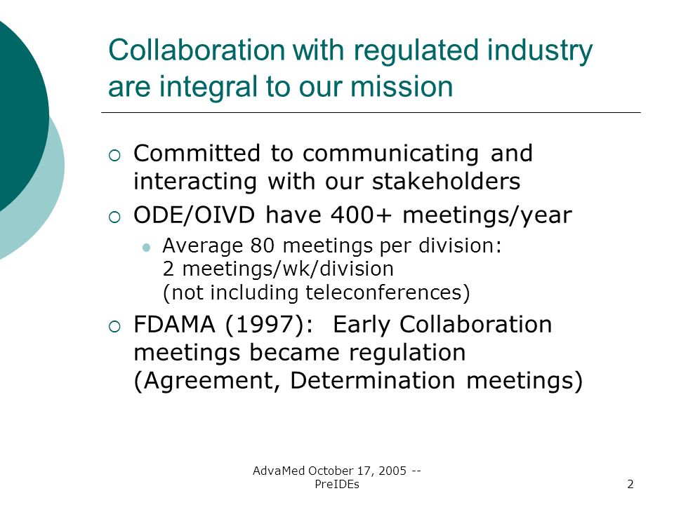 Collaboration with regulated industry are integral to our mission