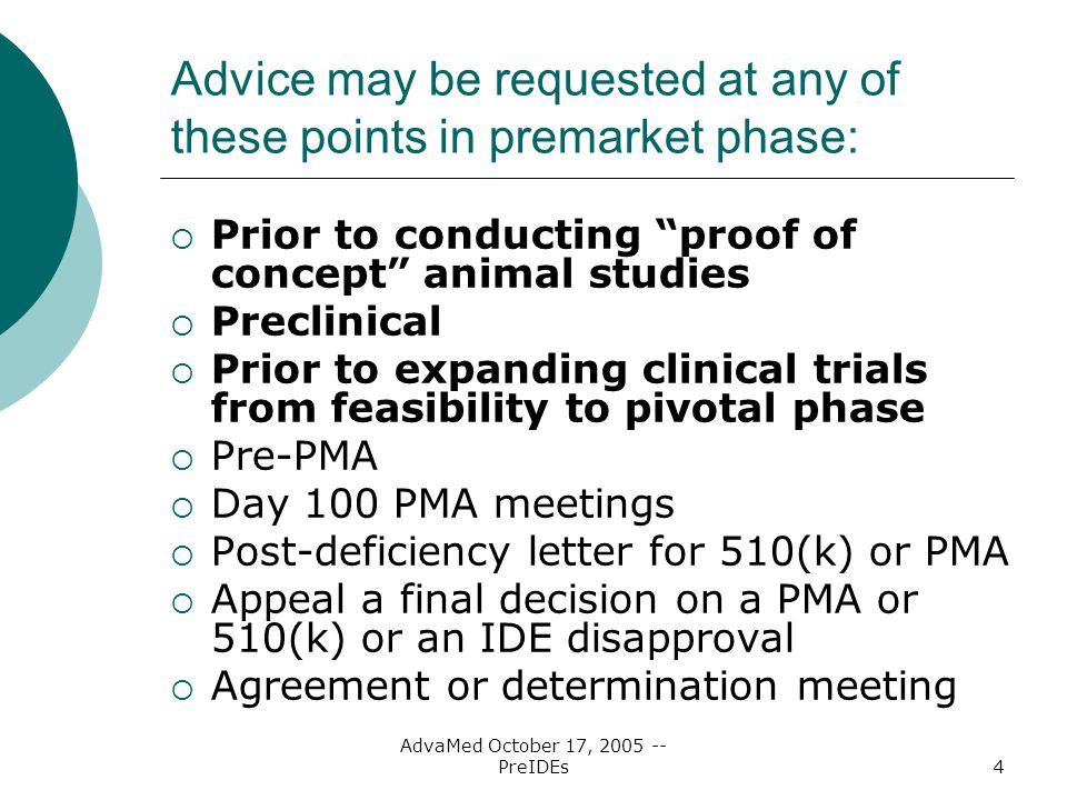 Advice may be requested at any of these points in premarket phase: