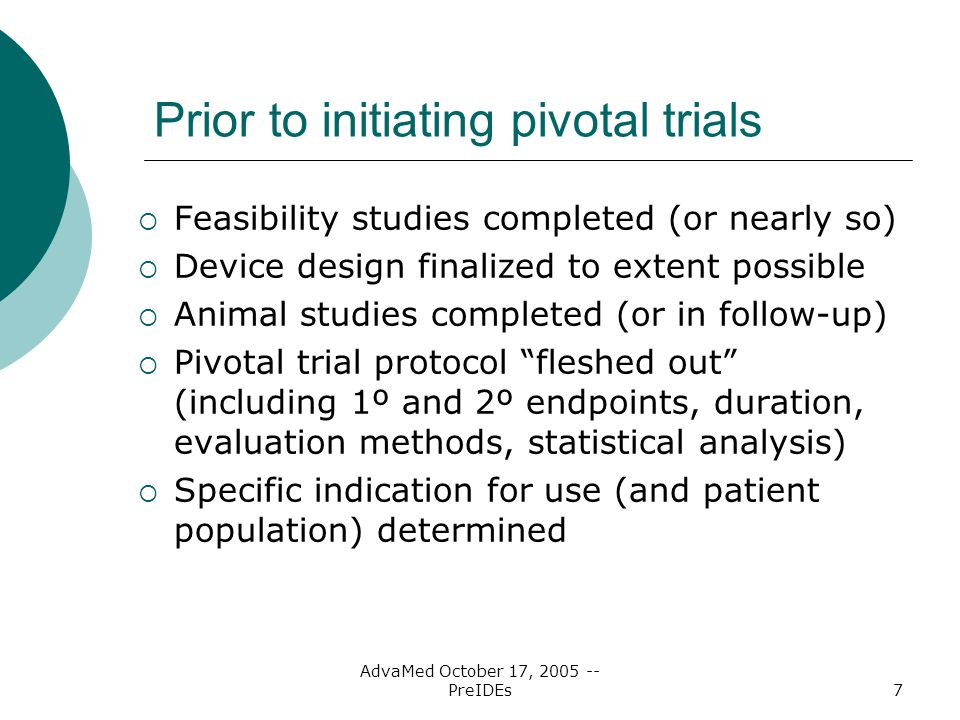 Prior to initiating pivotal trials