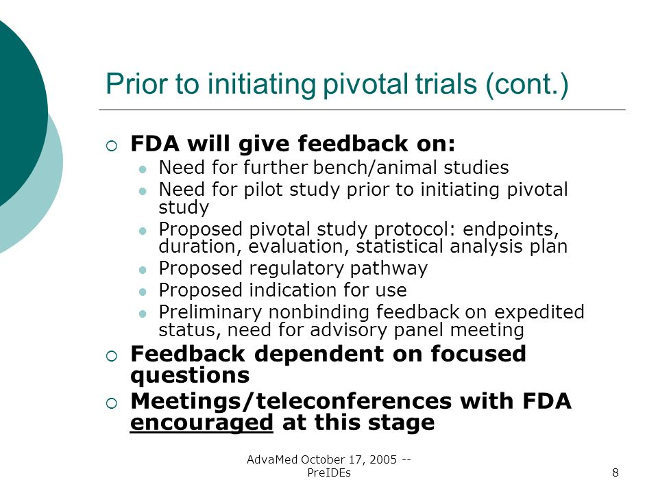 Prior to initiating pivotal trials (cont.)
