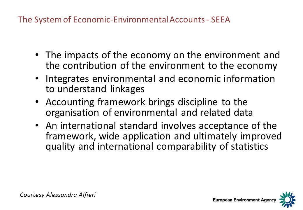 The System of Economic-Environmental Accounts - SEEA