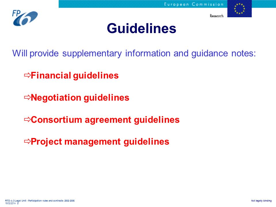 Guidelines Will provide supplementary information and guidance notes: