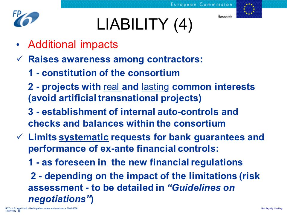 LIABILITY (4) Additional impacts Raises awareness among contractors: