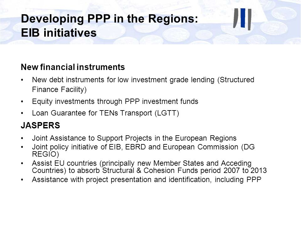 Developing PPP in the Regions: EIB initiatives