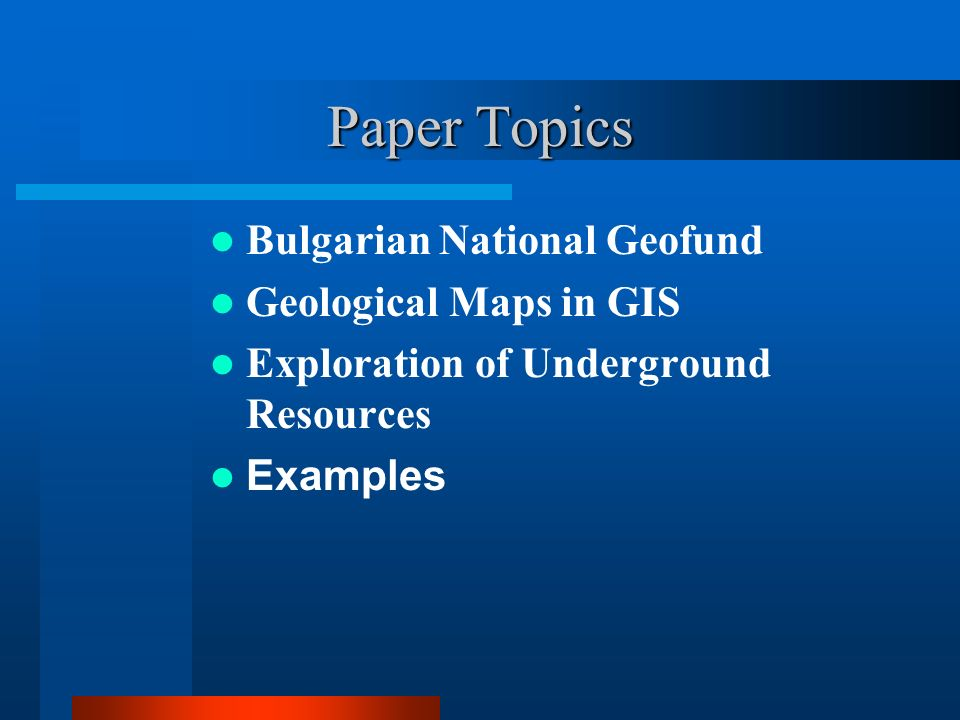 Paper Topics Bulgarian National Geofund Geological Maps in GIS